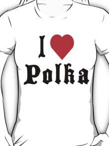 I Love Polka T-Shirt T-Shirt