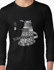 Recaffeinate Long Sleeve T-Shirt