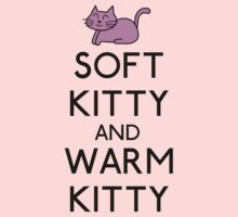 SOFT KITTY and WARM KITTY by karlangas