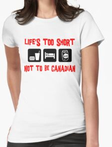 Funny  Canadian T-Shirt Womens Fitted T-Shirt
