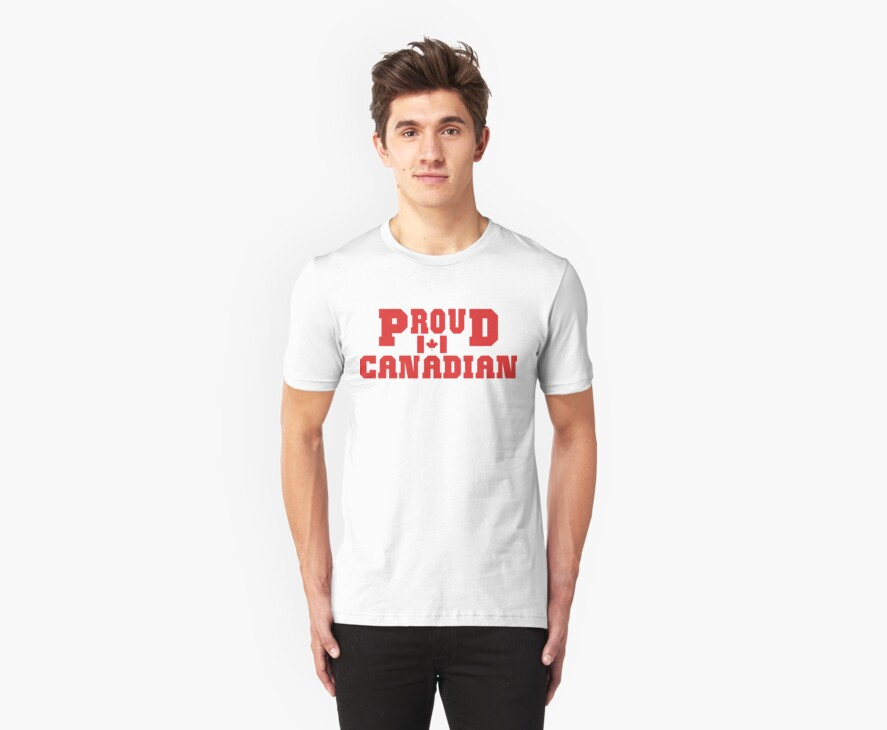 Proud Canadian T-Shirt by HolidayT-Shirts