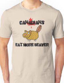 "Canada ""Canadians Eat More Beaver"" T-Shirt Unisex T-Shirt"