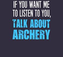 Funny Talk About Archery T-Shirt