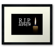 candle and R.I.P. &$%§#?  Framed Print