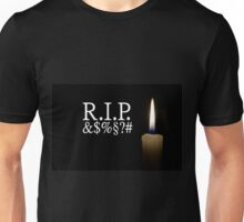 candle and R.I.P. &$%§#?  Unisex T-Shirt