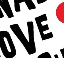 Canadian Love Machine T-Shirt Sticker