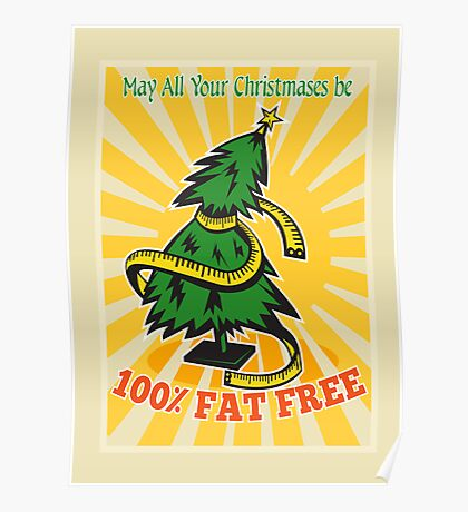 Fat Free Christmas Tree Tape Measure Poster