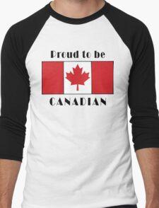 Canada Proud To Be Canadian T-Shirt Men's Baseball ¾ T-Shirt