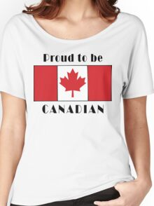 Canada Proud To Be Canadian T-Shirt Women's Relaxed Fit T-Shirt