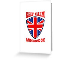 Keep Calm Rock On British Flag Greeting Card