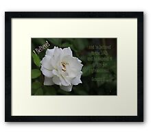 He Believed in the Lord! Framed Print
