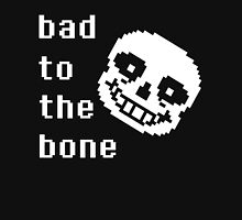 Sans is Bad to the Bone T-Shirt
