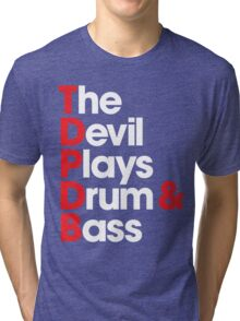 The Devil Plays Drum & Bass Tri-blend T-Shirt