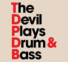 The Devil Plays Drum & Bass (black) Unisex T-Shirt