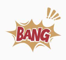 Bang by luked
