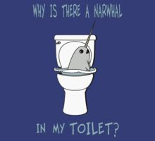 Narwhal In My Toilet by Karuik