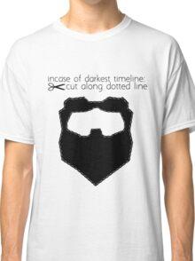 Incase of darkest timeline: Classic T-Shirt