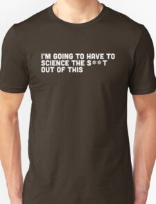 """the martian - """"I'm going to have to science the s**t out of this"""" minimalist typography T-Shirt"""