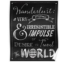 Wanderlust travel the World Chalkboard Typography Art Poster