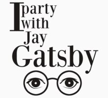 I party with Jay Gatsby Kids Tee