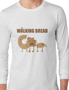 The Walking Bread Long Sleeve T-Shirt