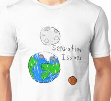Separation Issues Unisex T-Shirt