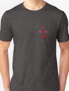 s(he) be(lie)ve(d) Unisex T-Shirt