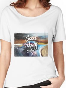 Good Vibes only painting Women's Relaxed Fit T-Shirt