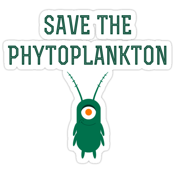 Save the Phytoplankton by totesmyalpaca