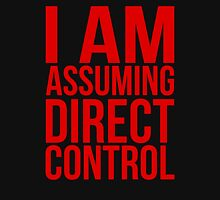 "Mass Effect 2 - ""I Am Assuming Direct Control"" Unisex T-Shirt"