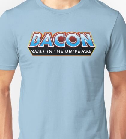 """BACON """"Best In The Universe"""" Unisex T-Shirt"""