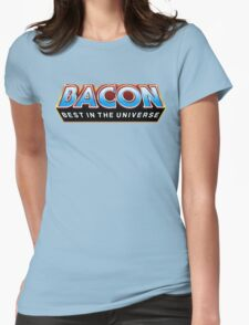 """BACON """"Best In The Universe"""" Womens Fitted T-Shirt"""