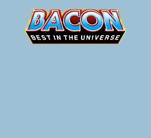 "BACON ""Best In The Universe"" Unisex T-Shirt"