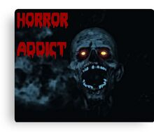 Horror addict Canvas Print