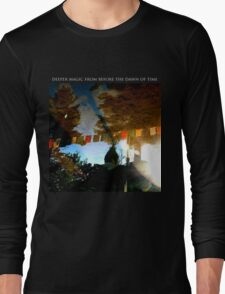 Deeper Magic From Before The Dawn Of Time Long Sleeve T-Shirt