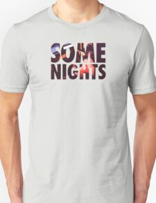 FUN Some Nights T-Shirt