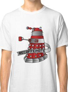 Recaffeinate Classic T-Shirt
