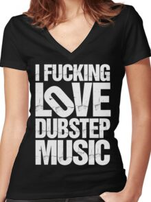 I LOVE DUBSTEP MUSIC (RIPPED) Women's Fitted V-Neck T-Shirt