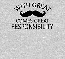 Funny Mustache design - great mustache, great responsibility Unisex T-Shirt