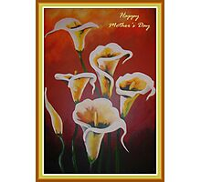 White Calla Lilies Happy Mother's Day Greetings Photographic Print