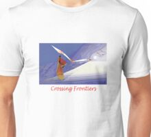 Crossing Frontiers Unisex T-Shirt
