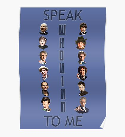 Doctor Who - Speak whovian to me Poster