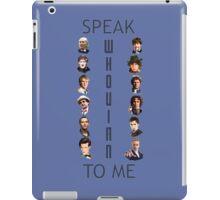 Doctor Who - Speak whovian to me iPad Case/Skin