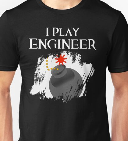 I Play Engineer T-Shirt
