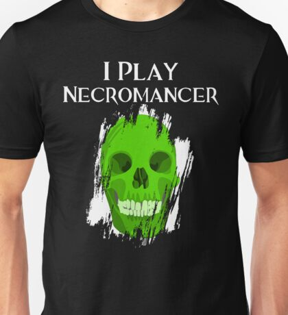 I Play Necromancer T-Shirt