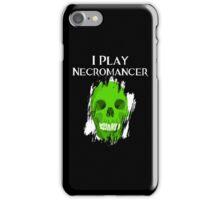 I Play Necromancer iPhone Case/Skin
