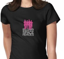 Big damn intergalactic space heroes. (Clothing/pink design) Womens Fitted T-Shirt
