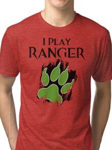 I Play Ranger Tri-blend T-Shirt