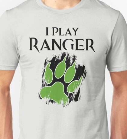 I Play Ranger T-Shirt