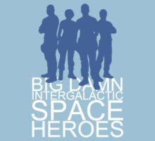 Big damn intergalactic space heroes. (Clothing/blue design) Kids Tee
